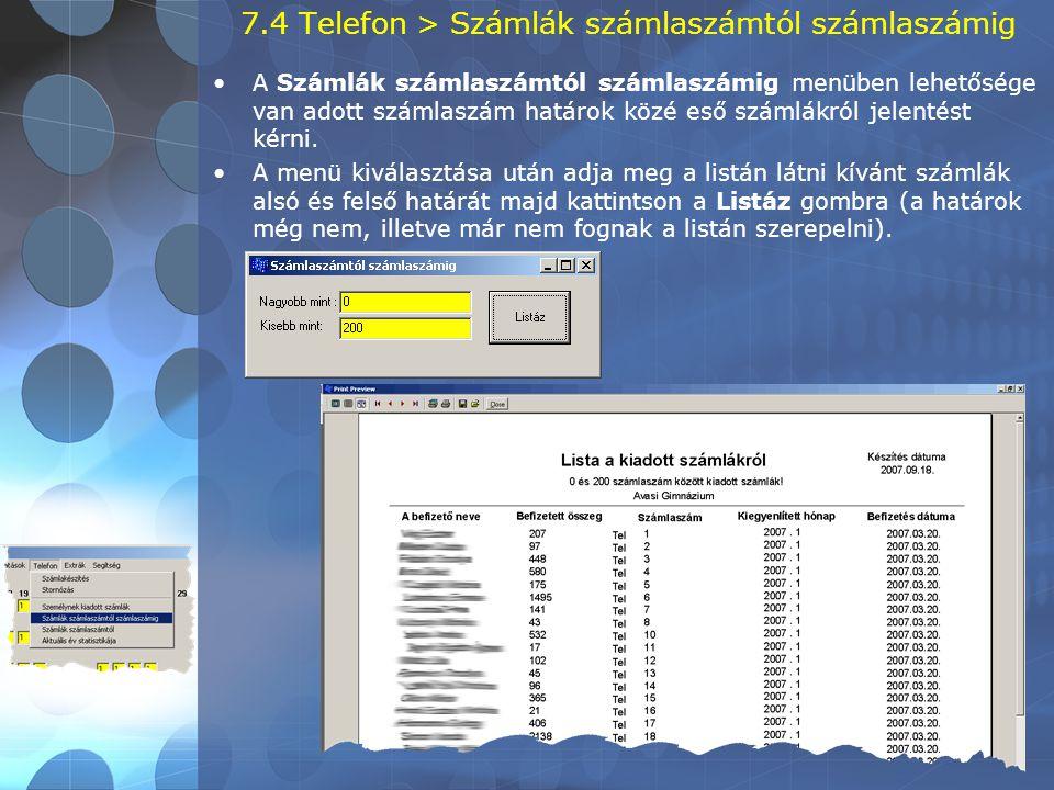 7.4 Telefon > Számlák számlaszámtól számlaszámig