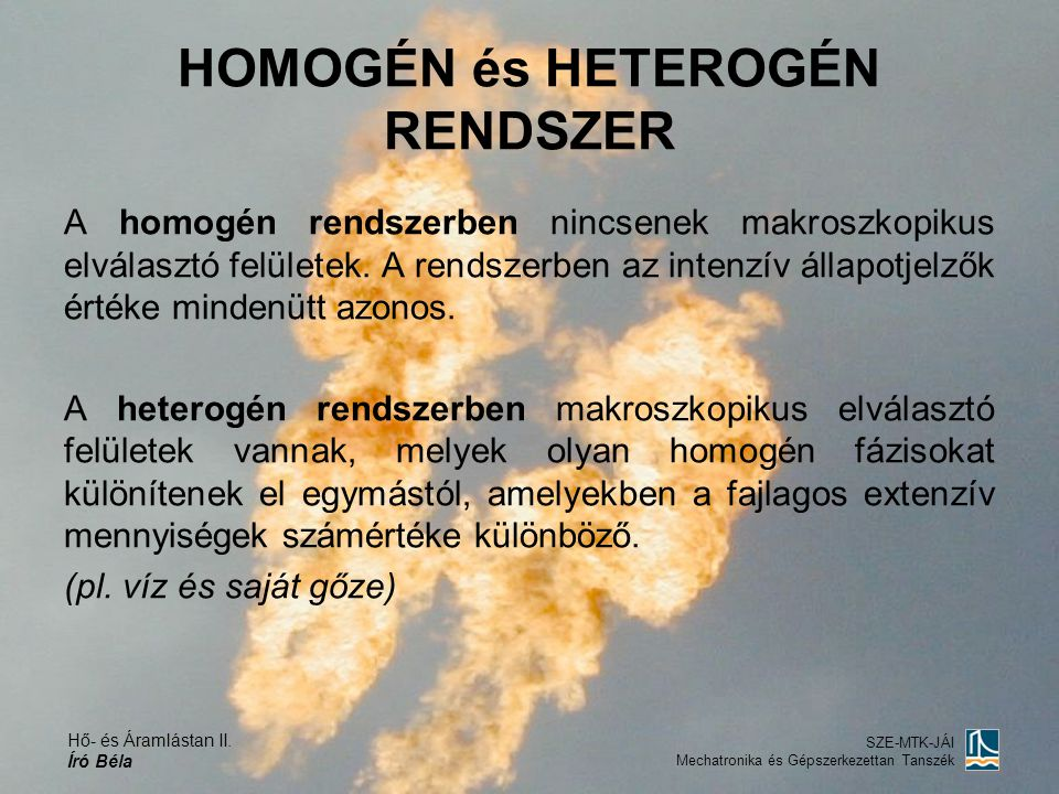 HOMOGÉN és HETEROGÉN RENDSZER