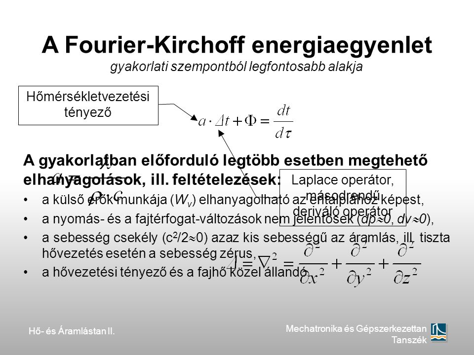A Fourier-Kirchoff energiaegyenlet