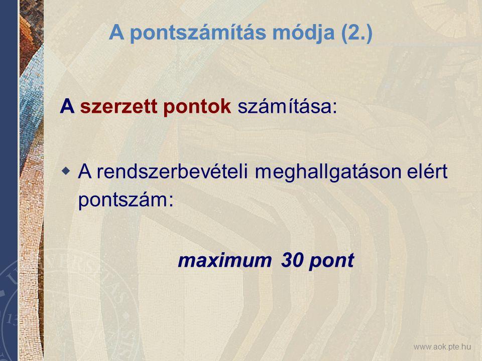 A pontszámítás módja (2.)