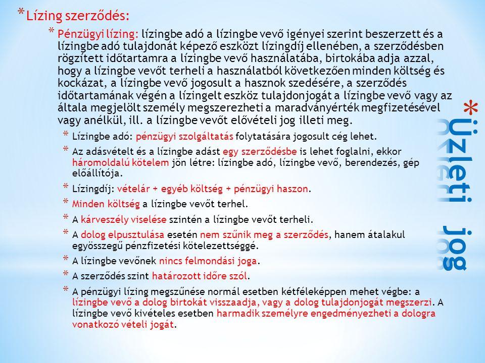 Üzleti jog Lízing szerződés: