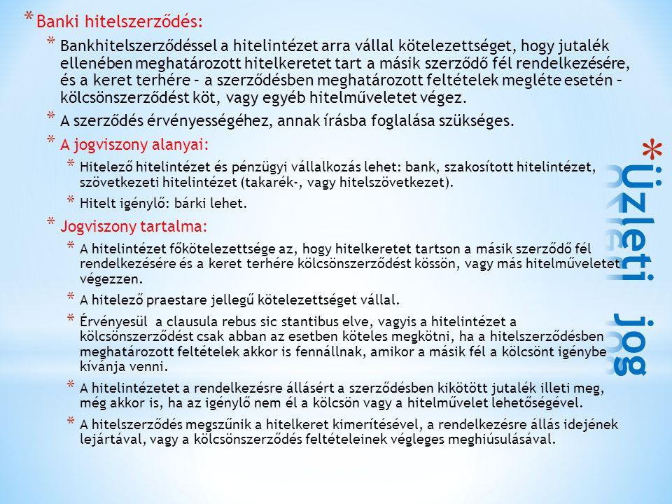 Üzleti jog Banki hitelszerződés: