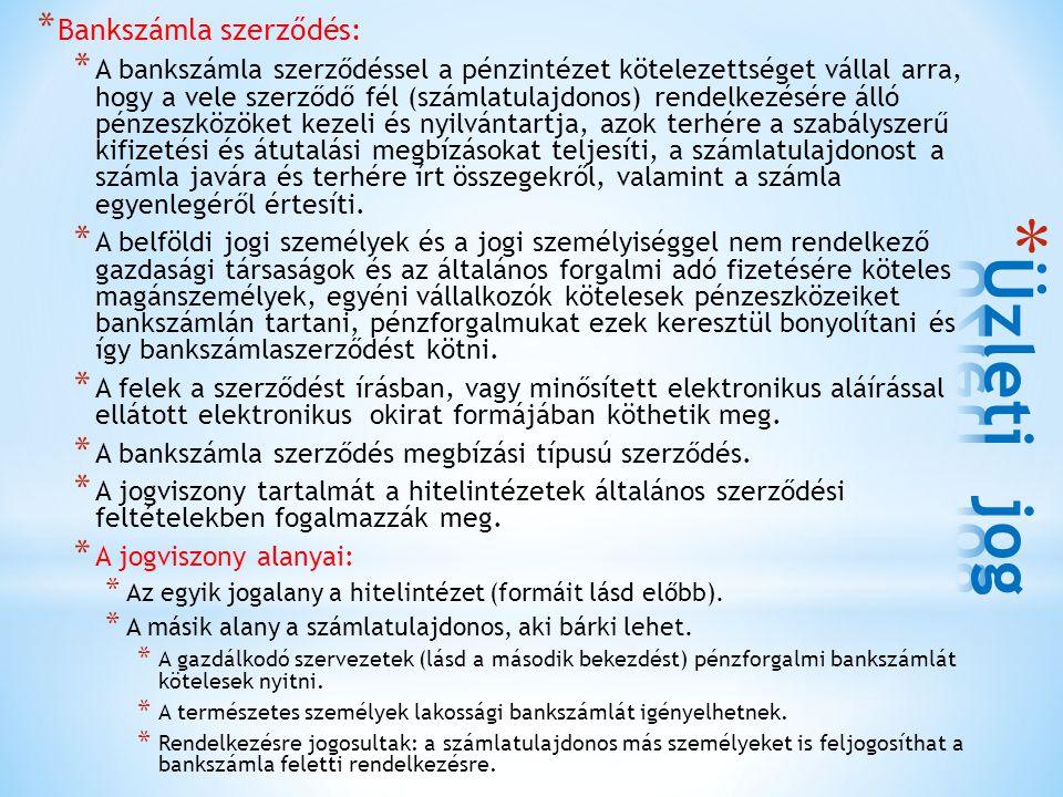 Üzleti jog Bankszámla szerződés:
