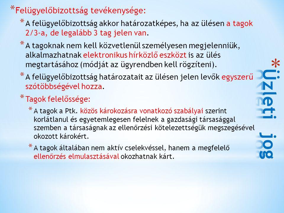 Üzleti jog Felügyelőbizottság tevékenysége: