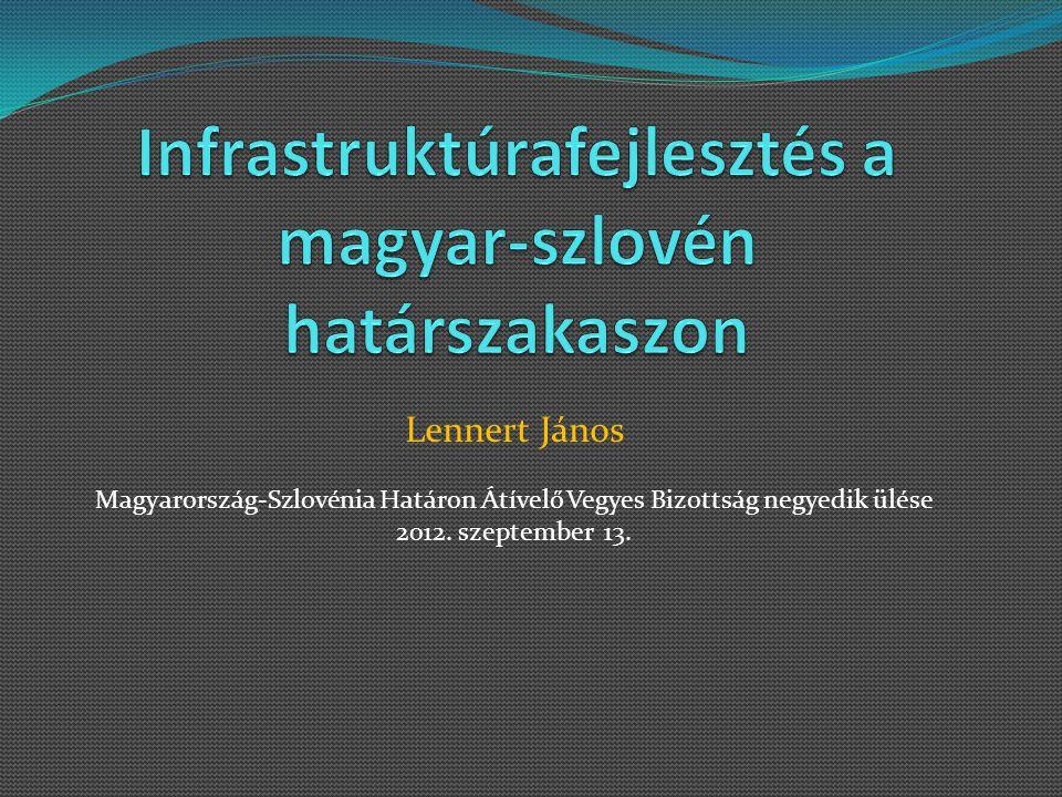 Infrastruktúrafejlesztés a magyar-szlovén határszakaszon