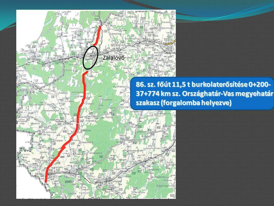 86. sz. főút 11,5 t burkolaterősítése 0+200-37+774 km sz