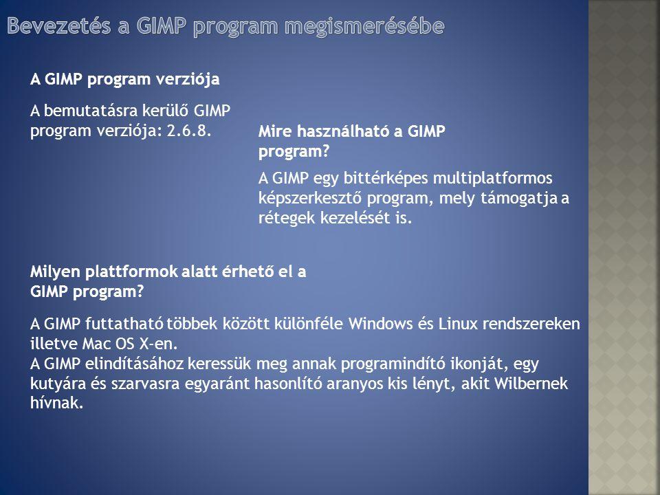 Bevezetés a GIMP program megismerésébe