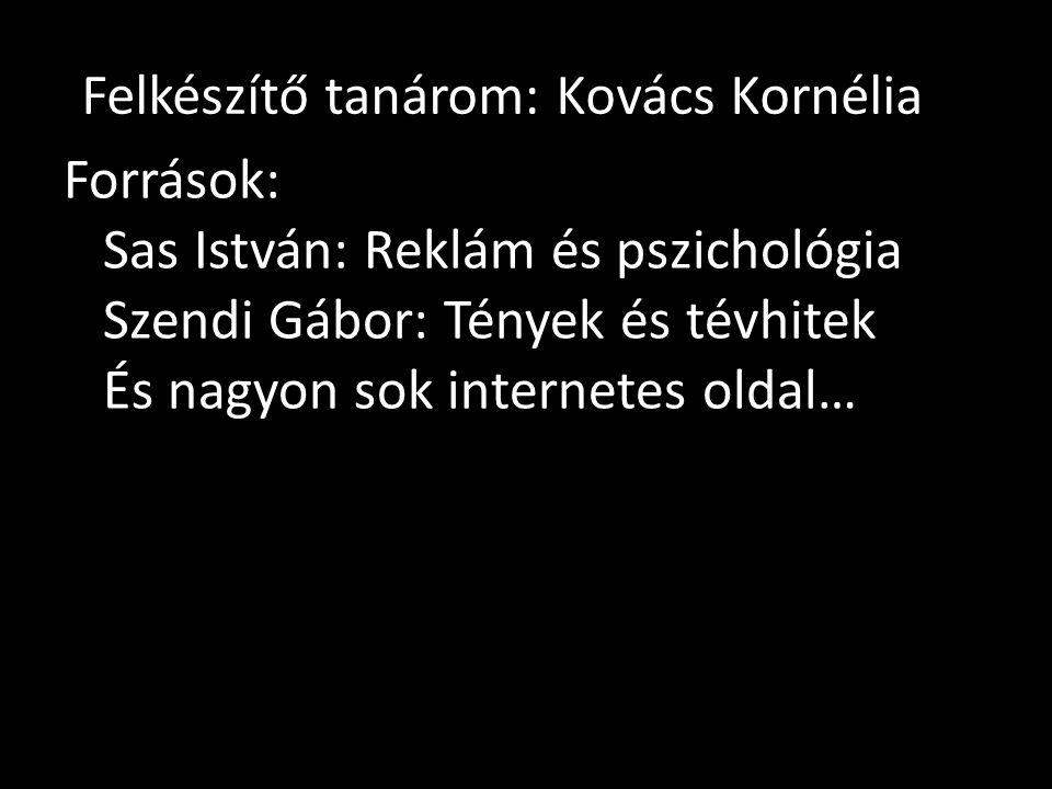 Felkészítő tanárom: Kovács Kornélia