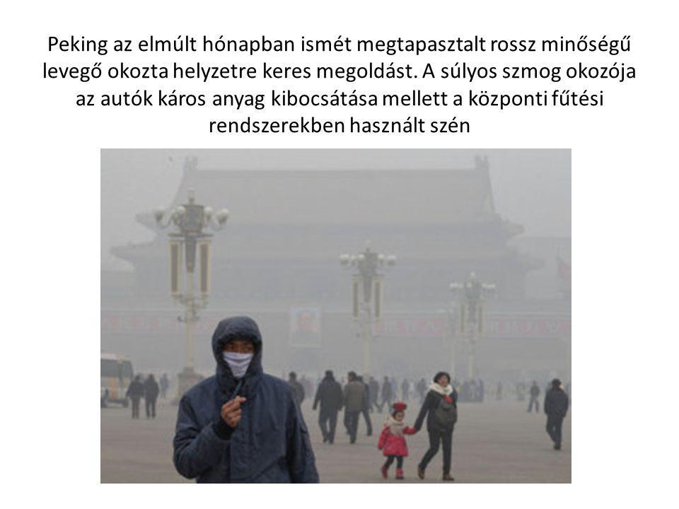 Peking az elmúlt hónapban ismét megtapasztalt rossz minőségű levegő okozta helyzetre keres megoldást.