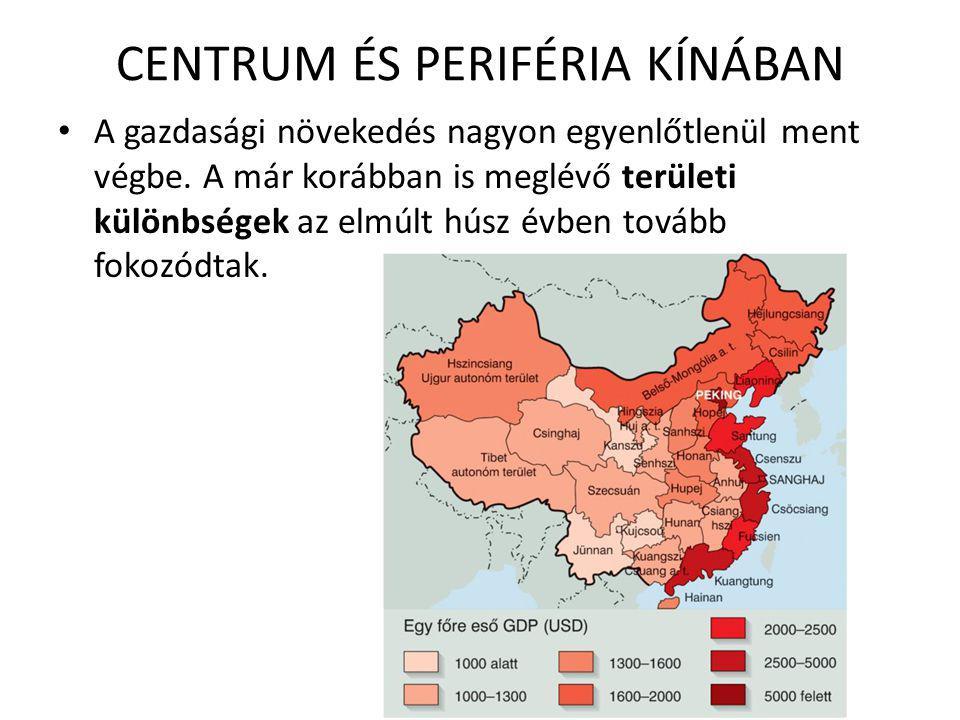 CENTRUM ÉS PERIFÉRIA KÍNÁBAN