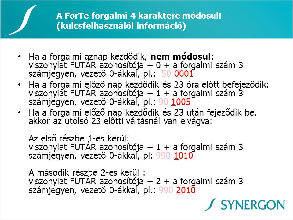 A ForTe forgalmi 4 karaktere módosul! (kulcsfelhasználói információ)