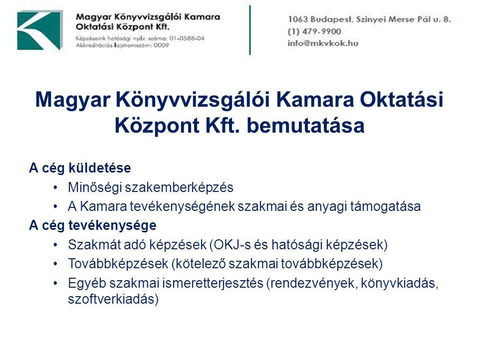 Magyar Könyvvizsgálói Kamara Oktatási Központ Kft. bemutatása
