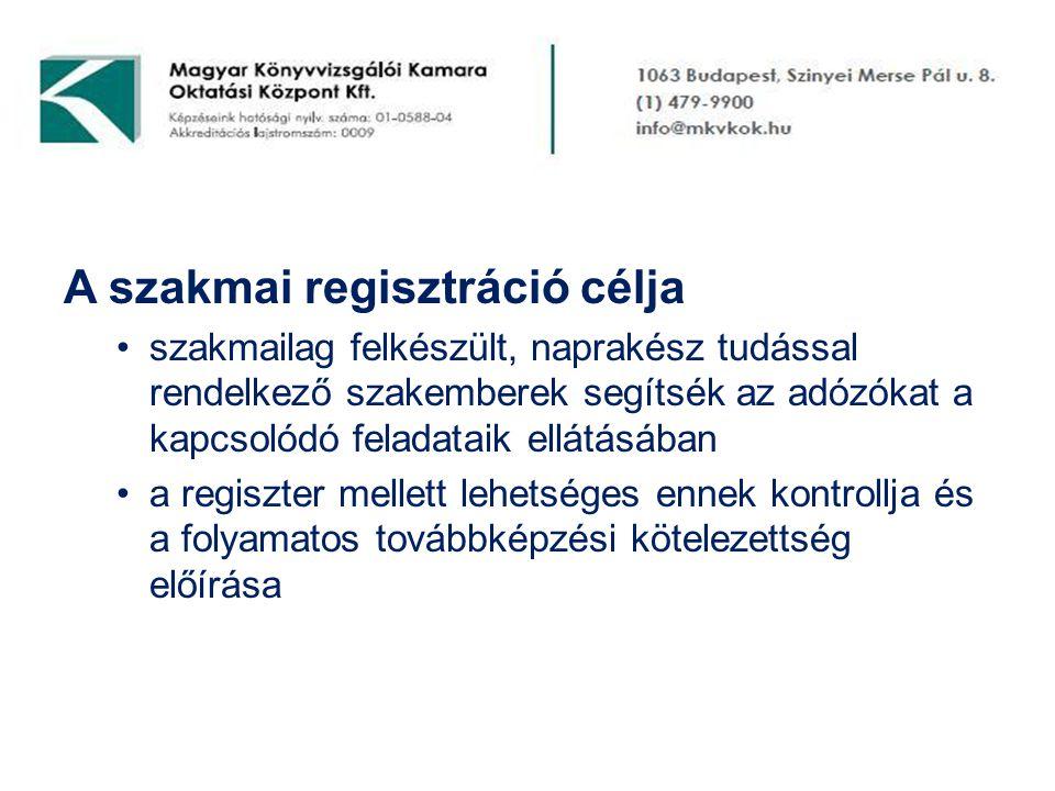 A szakmai regisztráció célja