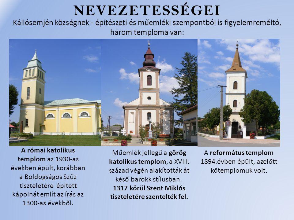1317 körül Szent Miklós tiszteletére szentelték fel.