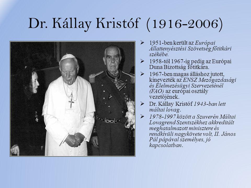 Dr. Kállay Kristóf (1916-2006) 1951-ben került az Európai Állattenyésztési Szövetség főtitkári székébe.