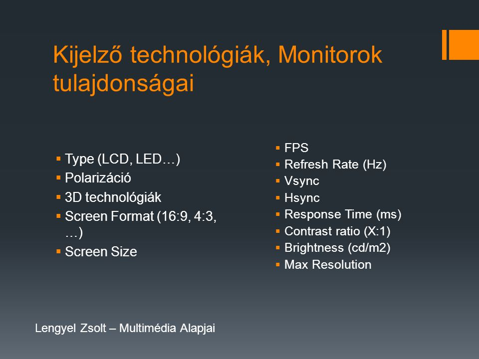 Kijelző technológiák, Monitorok tulajdonságai
