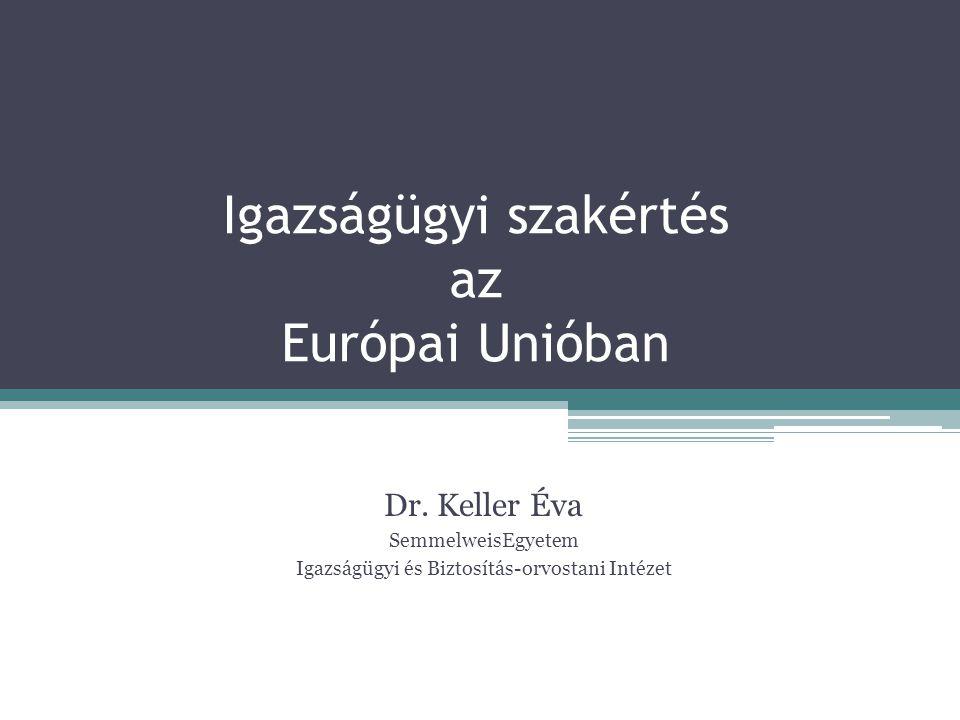 Igazságügyi szakértés az Európai Unióban