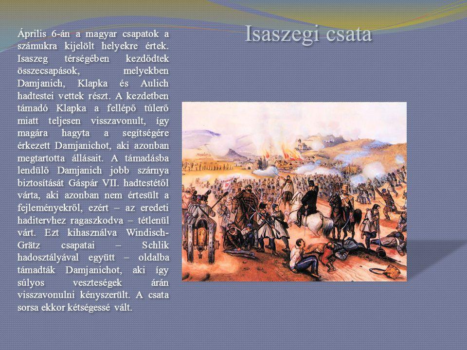 Április 6-án a magyar csapatok a számukra kijelölt helyekre értek
