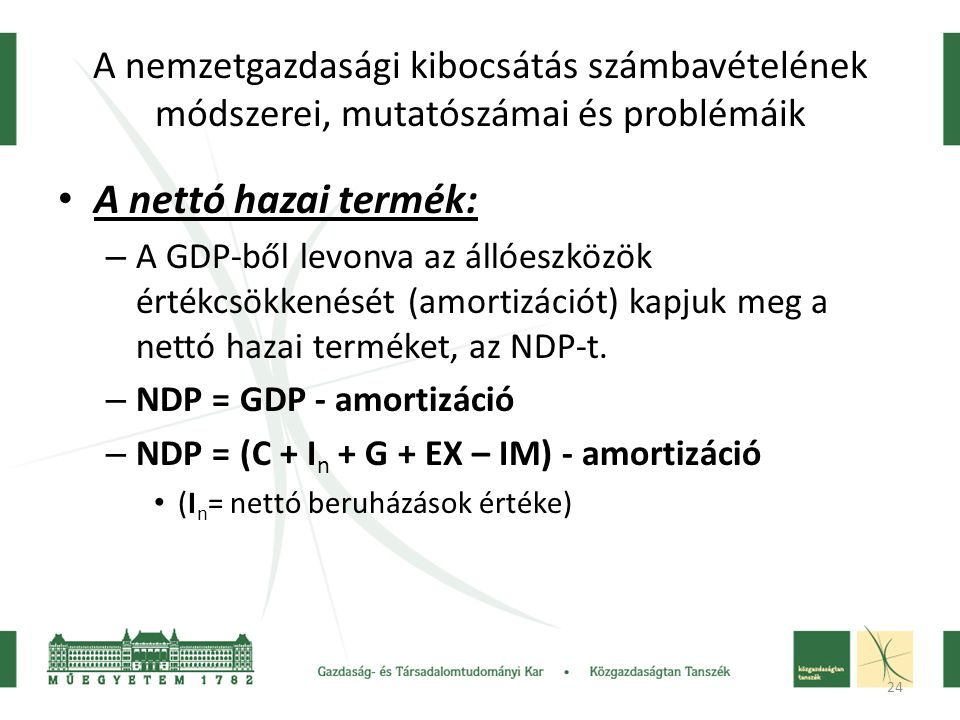 A nemzetgazdasági kibocsátás számbavételének módszerei, mutatószámai és problémáik
