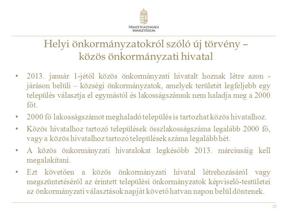 Helyi önkormányzatokról szóló új törvény – közös önkormányzati hivatal
