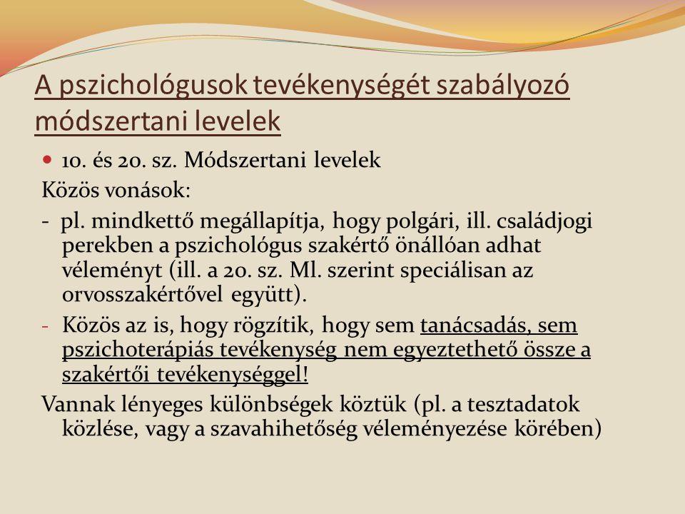 A pszichológusok tevékenységét szabályozó módszertani levelek