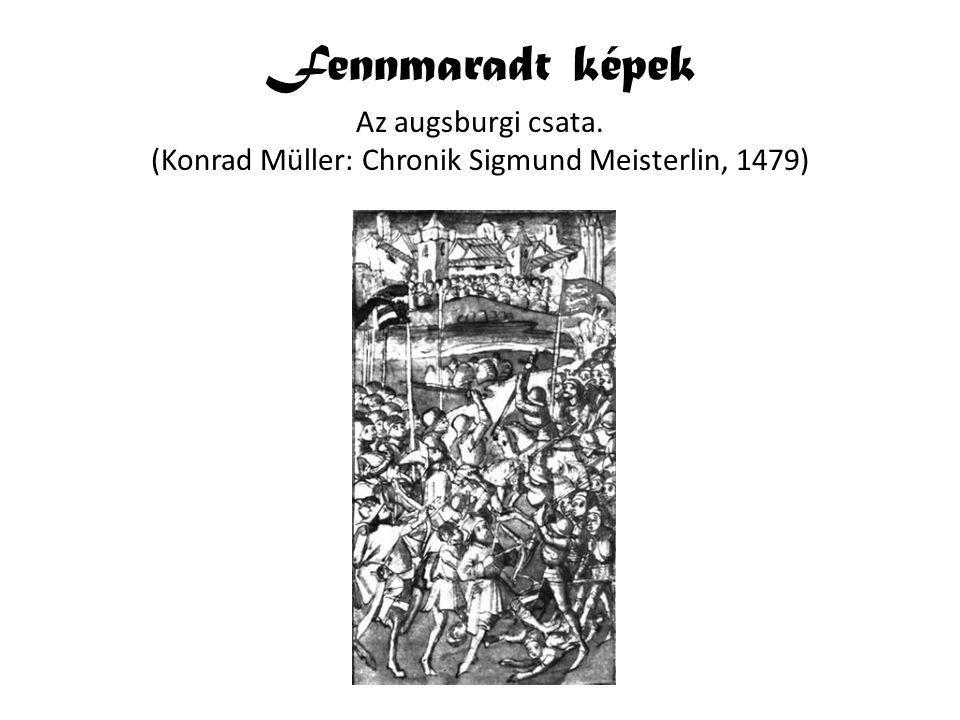 Fennmaradt képek Az augsburgi csata