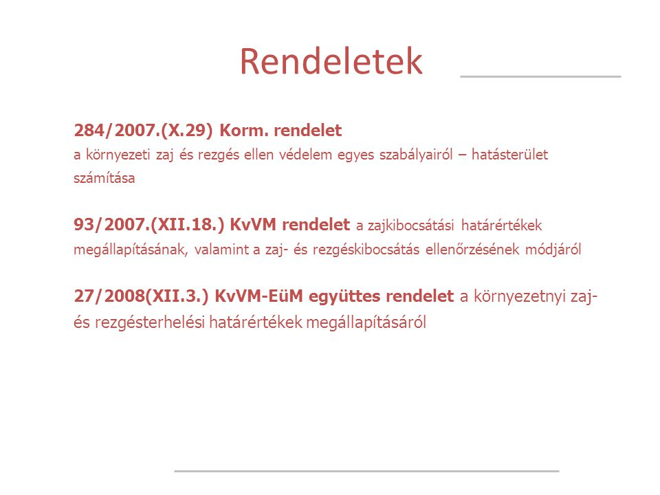 Rendeletek 284/2007.(X.29) Korm. rendelet