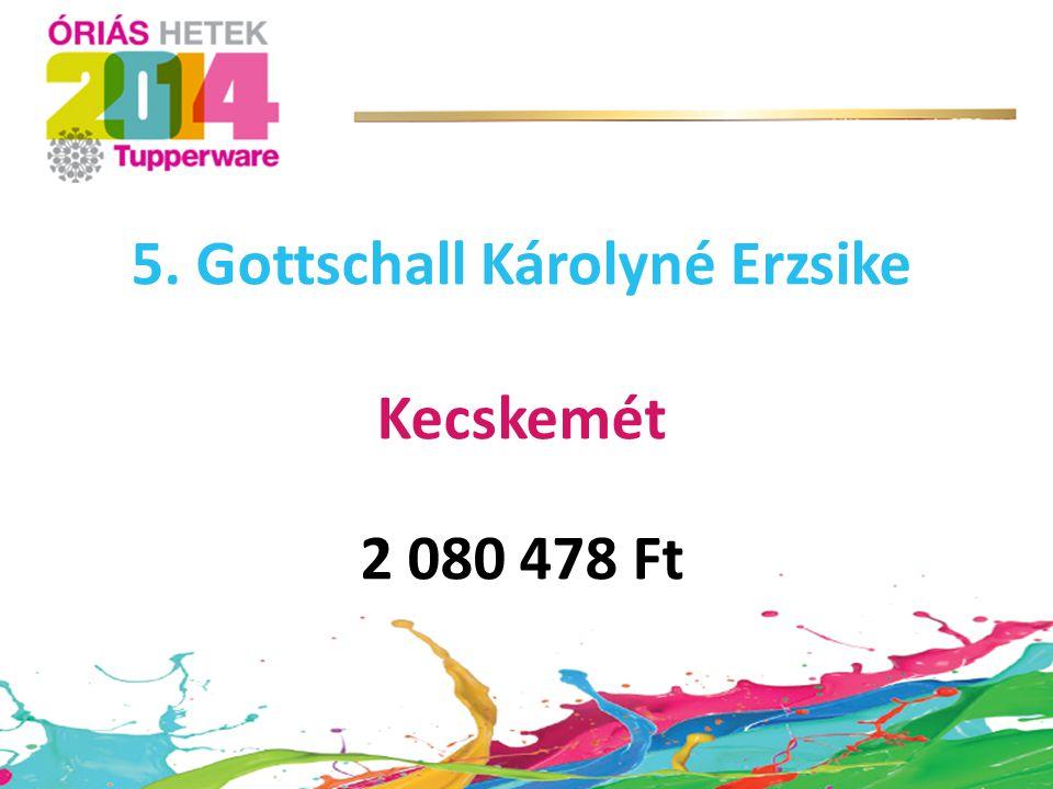 5. Gottschall Károlyné Erzsike