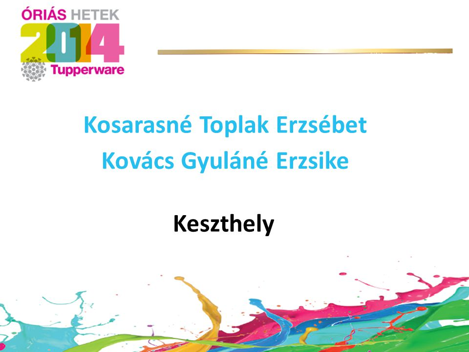 Kosarasné Toplak Erzsébet Kovács Gyuláné Erzsike
