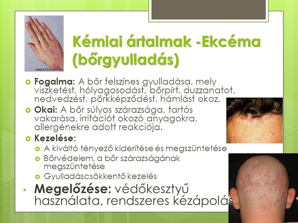 Kémiai ártalmak -Ekcéma (bőrgyulladás)