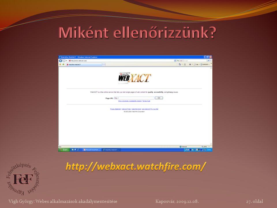 Miként ellenőrizzünk http://webxact.watchfire.com/