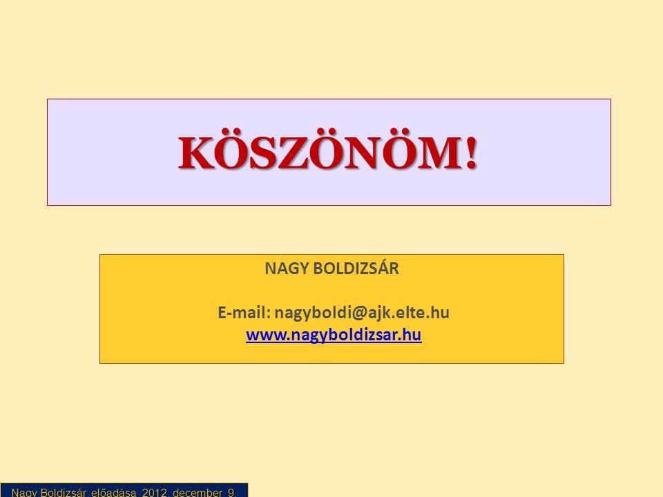 NAGY BOLDIZSÁR E-mail: nagyboldi@ajk.elte.hu www.nagyboldizsar.hu
