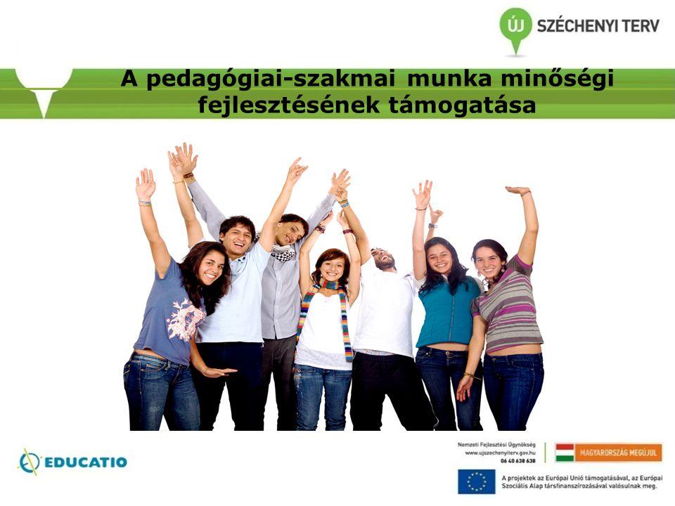 A pedagógiai-szakmai munka minőségi fejlesztésének támogatása