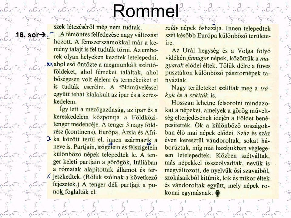 Rommel 16. sor