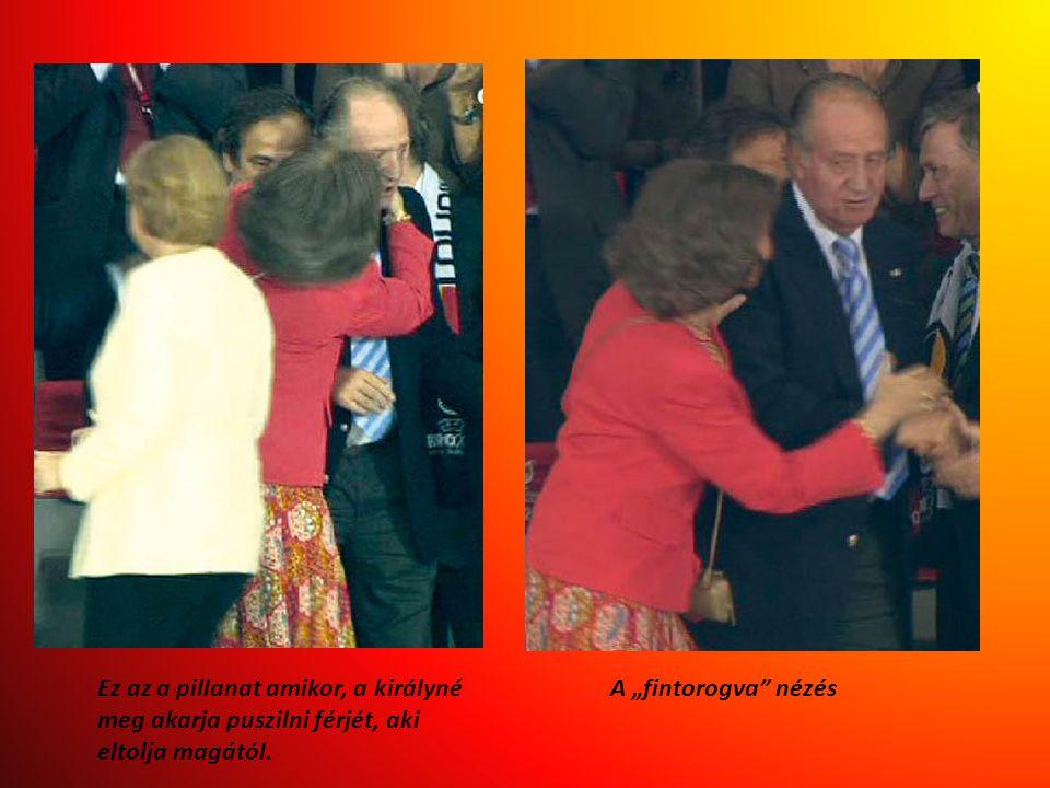 Ez az a pillanat amikor, a királyné meg akarja puszilni férjét, aki eltolja magától.
