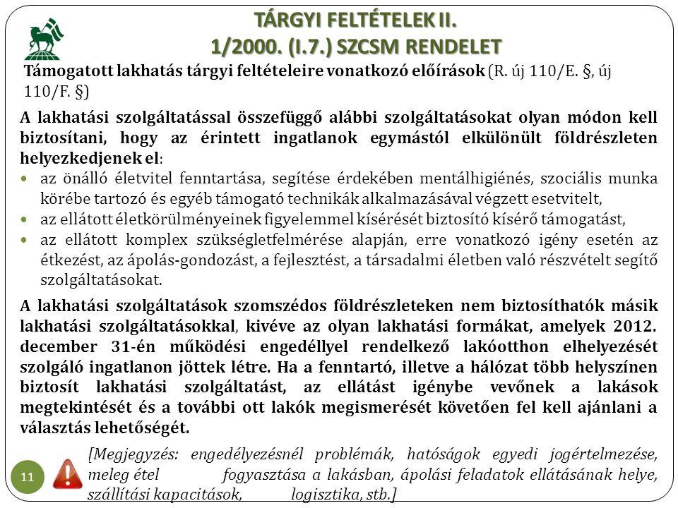 TÁRGYI FELTÉTELEK II. 1/2000. (I.7.) SZCSM RENDELET