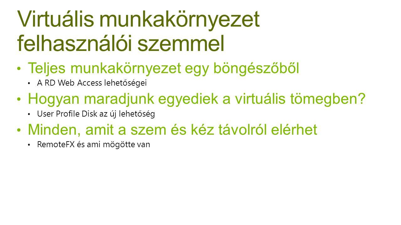 Virtuális munkakörnyezet felhasználói szemmel