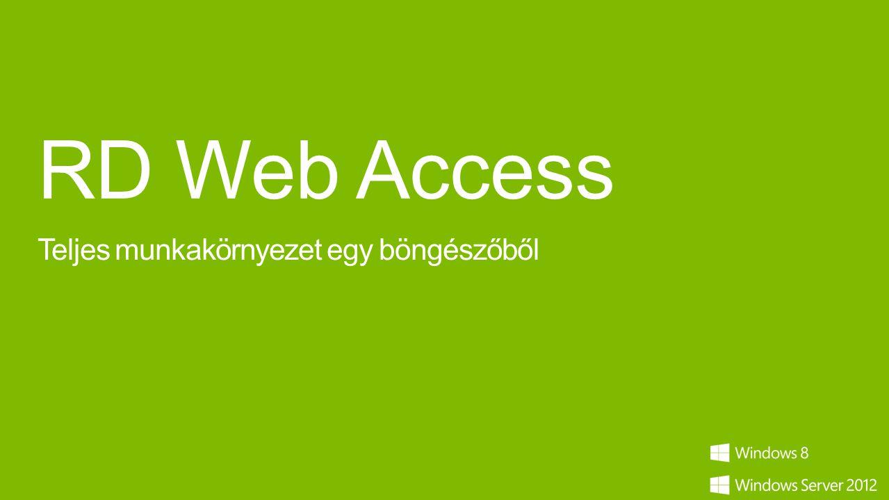 RD Web Access Teljes munkakörnyezet egy böngészőből