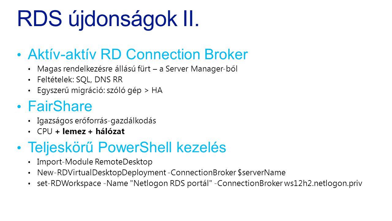 RDS újdonságok II. Aktív-aktív RD Connection Broker FairShare