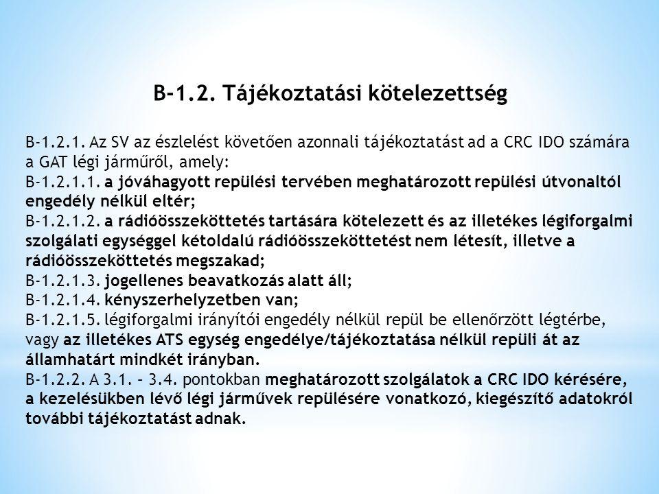 B-1.2. Tájékoztatási kötelezettség