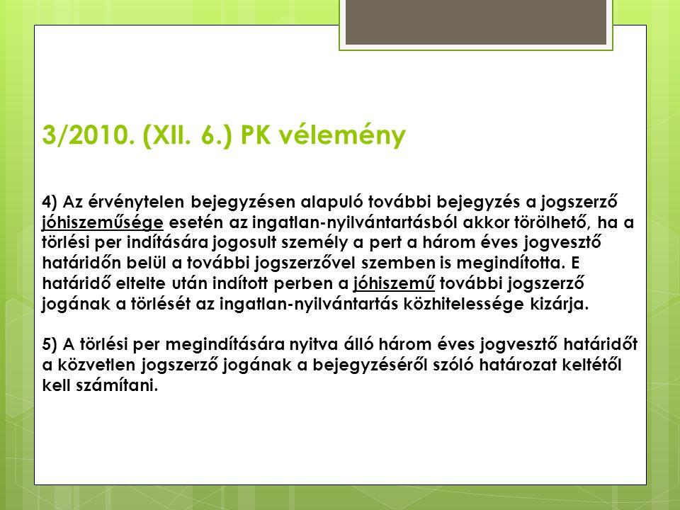 3/2010. (XII. 6.) PK vélemény