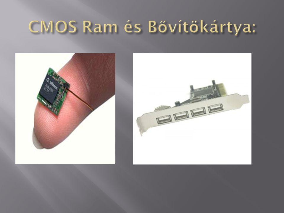CMOS Ram és Bővítőkártya: