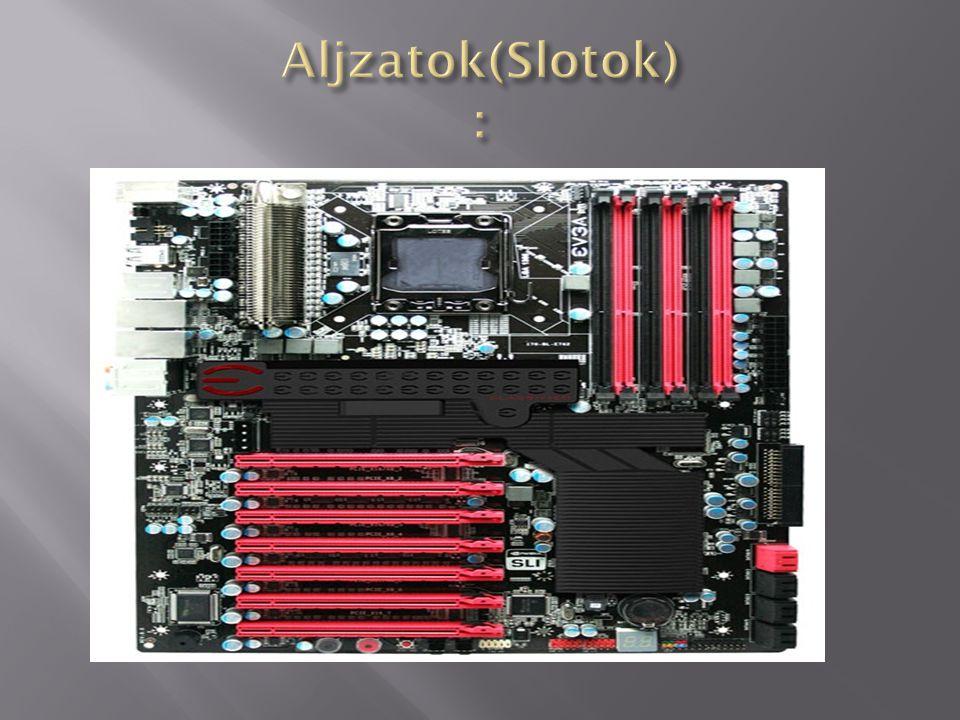 Aljzatok(Slotok) :