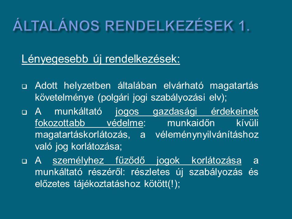 Általános rendelkezések 1.