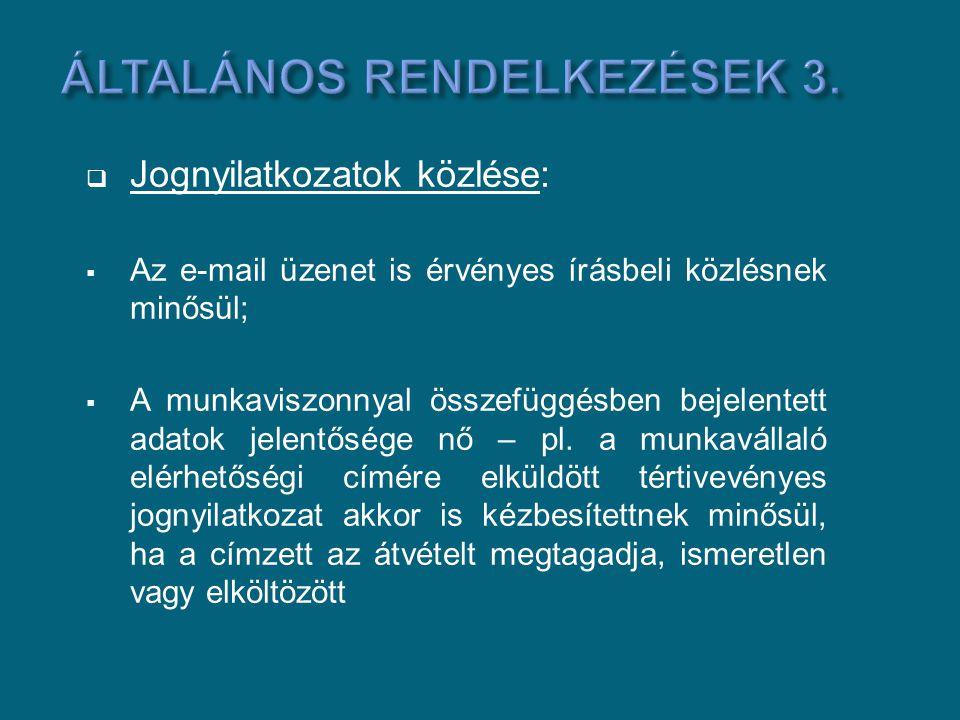 Általános rendelkezések 3.