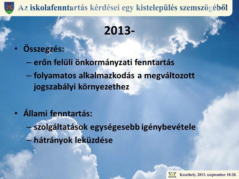 2013- Összegzés: erőn felüli önkormányzati fenntartás