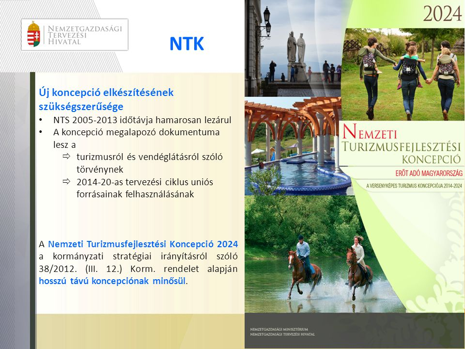 NTK Új koncepció elkészítésének szükségszerűsége