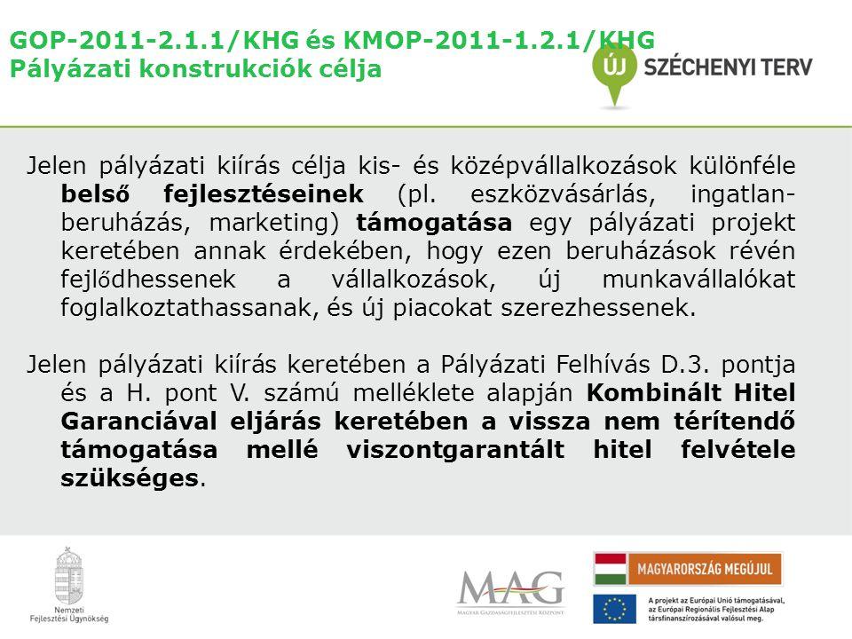 GOP-2011-2.1.1/KHG és KMOP-2011-1.2.1/KHG