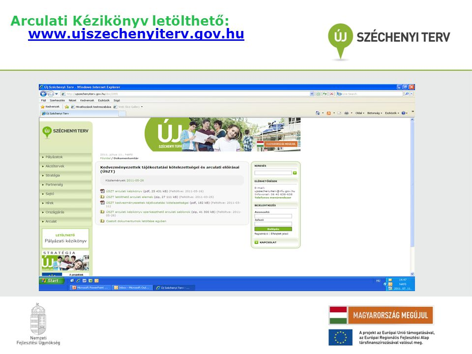 Arculati Kézikönyv letölthető: www.ujszechenyiterv.gov.hu