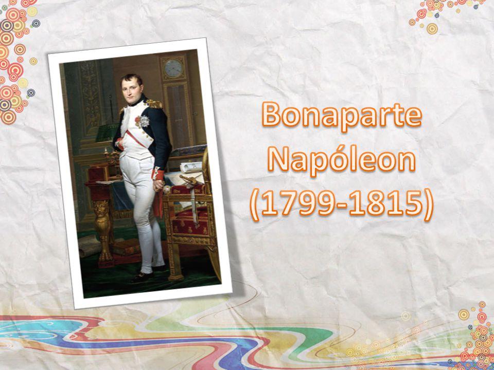 Bonaparte Napóleon (1799-1815)